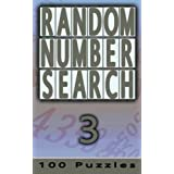 Random Number Search 3: 100 Puzzles (Volume 3)