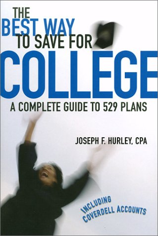 The Best Way to Save for College: A Complete Guide to 529 Plans, 2002/2003