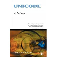 Unicode: A Primer by Tony Graham (2000-04-05)