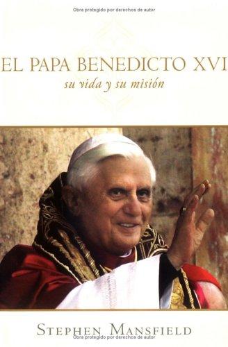 El Papa Benedicto XVI (Spanish Edition) pdf