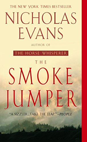 The Smoke Jumper: A Novel