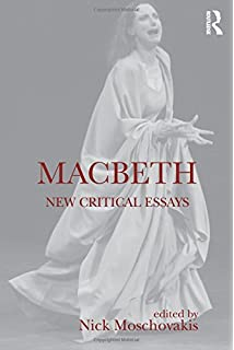 macbeth new critical essays shakespeare criticism amazon co uk  macbeth new critical essays shakespeare criticism