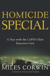 Homicide Special: On the Streets with the LAPD's Elite Detective Unit