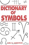 Dictionary of Symbols, Carl G. Liungman, 0393312364