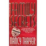 Family Secrets, Nancy Thayer, 0451180321