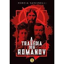 A Tragédia dos Romanov