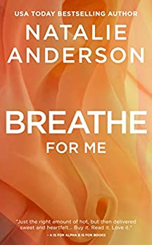 Breathe for Me by Natalie Anderson