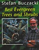 """Best Evergreen Trees and Shrubs (""""Amateur Gardening"""" Guide)"""