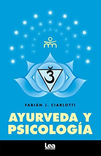 Ayurveda y psicología (Alternativa nº 36) (Spanish Edition)
