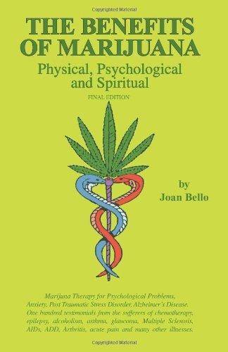 Download The Benefits of Marijuana: Physical, Psychological & Spiritual (Volume 3) (Perfect Paperback) ebook