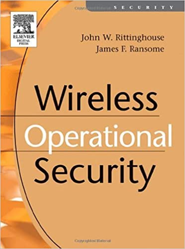 Wireless Operational Security PhD John Rittinghouse PhD James F