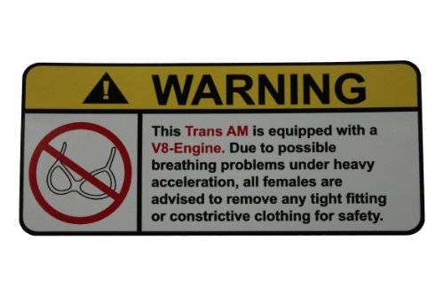 Pontiac Trans Am V8 No Bra, Warning decal, (Trans Am Window)