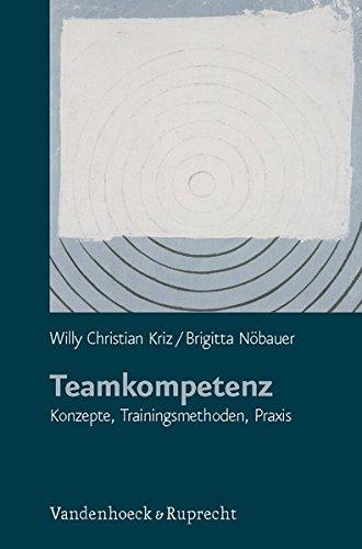 Teamkompetenz. Konzepte, Trainingsmethoden, Praxis