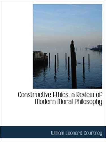 Book Constructive Ethics, a Review of Modern Moral Philosophy