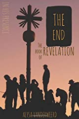 the End: The Book of Revelation (In His Presence) Paperback