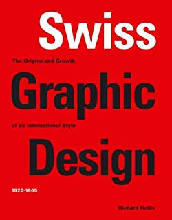 swiss graphic design robert klanten hendrik hellige michael  swiss graphic design the origins and growth of an international style 1920 1965
