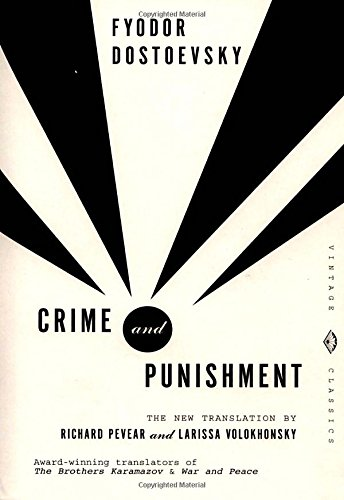 Crime and Punishment: Pevear & Volokhonsky Translation (Vintage Classics)