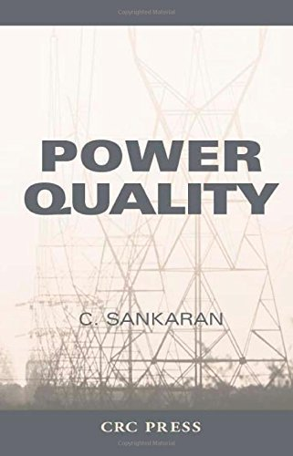 Download Power Quality (Electric Power Engineering Series) by C. Sankaran (2001-12-21) ebook