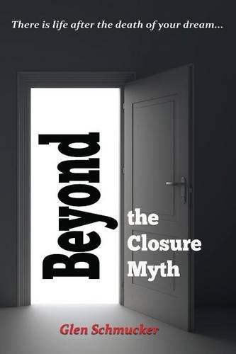 Beyond the Closure Myth