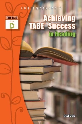 Achieving TABE Success In Reading, Level D Reader (Achieving TABE Success for TABE 9 & 10)