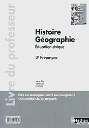 Histoire Géographie - 3e Prépa-pro