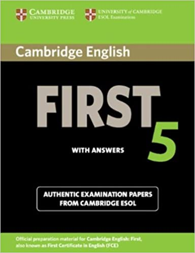 Cambridge english first 5 students book with answers authentic cambridge english first 5 students book with answers authentic examination papers from cambridge esol fce practice tests student answer key edition yadclub Gallery