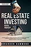 img - for Real Estate Investing   Rental Property: Complete Beginner s guide on how to Buy, Rehab and Manage Apartments to build up remarkable Passive Income and ... (Building a Rental Property Empire Book 1) book / textbook / text book