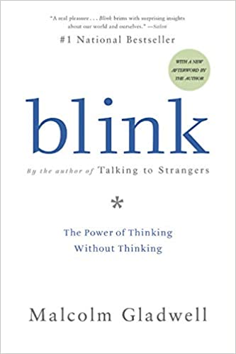 https://www.amazon.com/Blink-Power-Thinking-Without/dp/0316010669