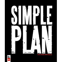 Simple Plan: L'histoire officielle (French Edition)