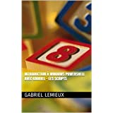 Introduction à Windows PowerShell avec Gabriel - Les scripts (French Edition)