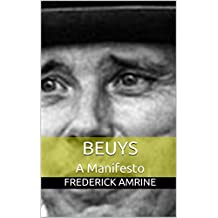 Beuys: A Manifesto (Anthropospical Studies Book 7)