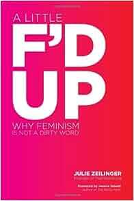 5 Reasons We Still Need Feminism