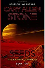 SEEDS: The Journey Continues Paperback
