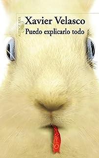 Puedo explicarlo todo (Spanish Edition)
