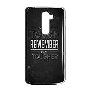 LG G2 Cell Phone Case Black When Life Is Tough OJ617600