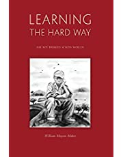 Learning The Hard Way: the boy who trekked across worlds