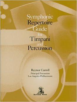 Symphonic Repertoire Guide for Timpani and Percussion
