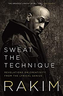 Book Cover: Sweat the Technique: The Life of the Lyrical Genius