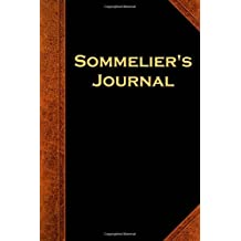 Sommelier's Journal Vintage Style: (Notebook, Diary, Blank Book)