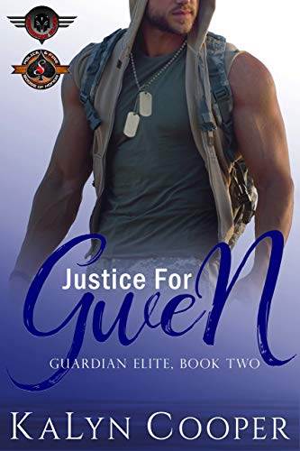Justice for Gwen : (Police and Fire: Operation Alpha) (Guardian Elite Series Book 2)
