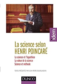 La science selon Henri Poincaré par Henri Poincaré