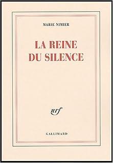 La reine du silence, Nimier, Marie