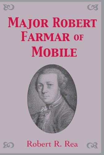 Major Robert Farmar of Mobile