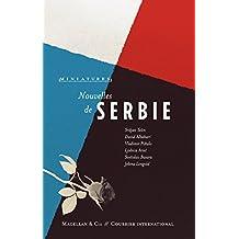 Nouvelles de Serbie: Récits de voyage (Miniatures t. 7) (French Edition)