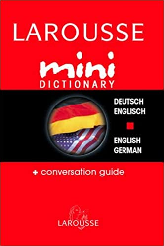 _PDF_ Larousse Mini Dictionary German English English German (German Edition). amount medykom CorpPass medium exciting 41QE2APGF2L._SX330_BO1,204,203,200_