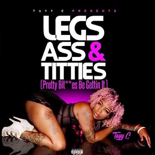 Legs, Ass & Titties [Explicit] (Ass And Titties Ass Ass And Titties)