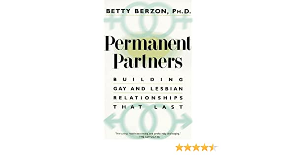 Permanent partner building gay and lesbian relationship that last