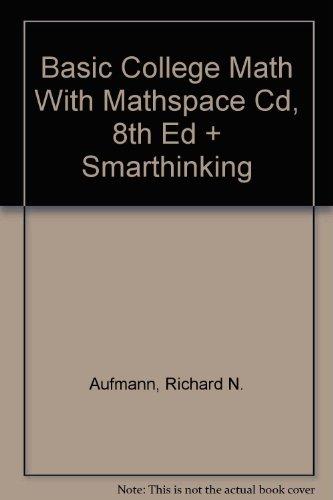 Basic College Math With Mathspace Cd, 8th Ed + Smarthinking