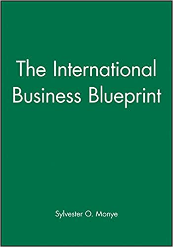 The international business blueprint business blueprints amazon the international business blueprint business blueprints amazon sylvester o monye 9780631196655 books malvernweather Image collections