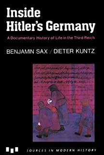 Inside Hitlers Germany: A Documentary History of Life in the Third Reich (Modern History
